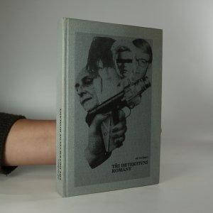 náhled knihy - Tři detektivní romány