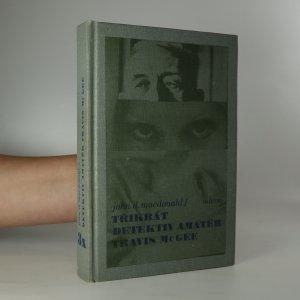 náhled knihy - 3x detektiv amatér Travis McGee