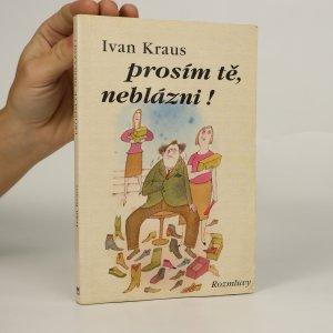 náhled knihy - Prosím tě, neblázni!