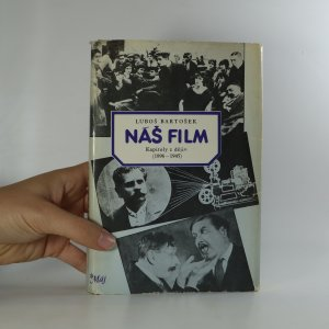 náhled knihy - Náš film. Kapitoly z dějin (1896-1945).