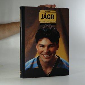 náhled knihy - Jaromír Jágr. Vlastní životopis. Má léta v Pittsburghu