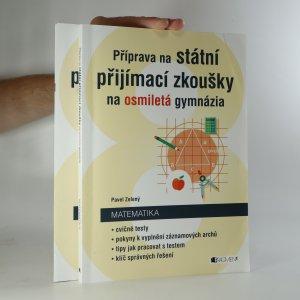 náhled knihy - Příprava na státní přijímací zkoušky na osmiletá gymnázia. Matematika