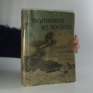náhled knihy - Dichtergrüsse aus dem Osten. Japaniscge Dichtungen (krepový papír)