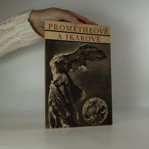 náhled knihy - Prométheové a Ikarové