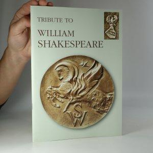 náhled knihy - Tribute to William Shakespeare. Katalog medailí Milana Knoblocha k výročí narození W.S. (podpis autora)
