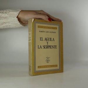 náhled knihy - El águila y la serpiente