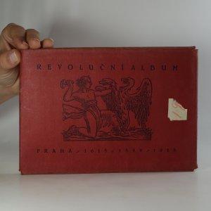 náhled knihy - Revoluční album. Praha 1618 / 1848 / 1918 (nekompletní, viz poznámka)
