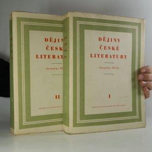 náhled knihy - Dějiny české literatury. I.-II. díl (2 svazky)