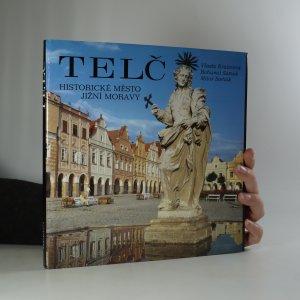 náhled knihy - Telč. Historické město jižní Moravy