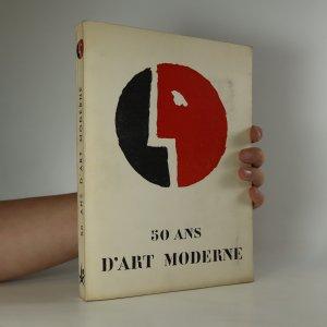 náhled knihy - 50 ans d'art moderne