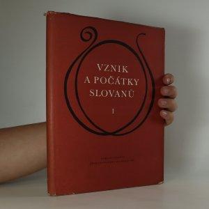 náhled knihy - Vznik a počátky Slovanů I.