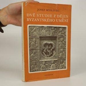 náhled knihy - Dvě studie z dějin byzantského umění