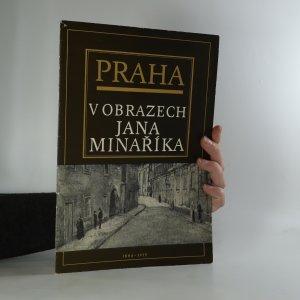náhled knihy - Praha v obrazech Jana Minaříka 1884-1935