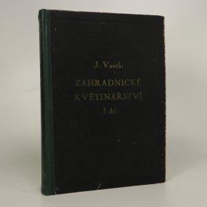 náhled knihy - Zahradnické květinářství  I.díl