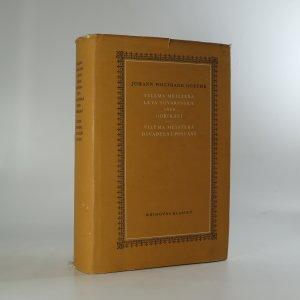 náhled knihy - Spisy Johanna Wolfganga Goetha (svazek 7.)