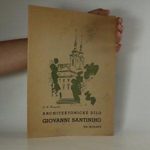 náhled knihy - Architektonické dílo Giovanni Santiniho na Moravě