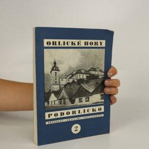 náhled knihy - Orlické hory a Podorlicko 2. Přírodou, dějinami, současností