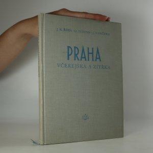náhled knihy - Praha včerejška a zítřka