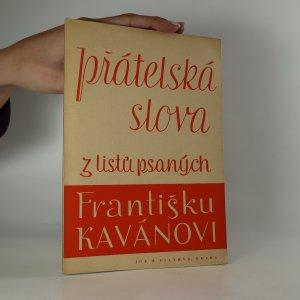 náhled knihy - Přátelská slova z listů psaných Františku Kavánovi