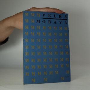 náhled knihy - Velká Morava. 1100 let tradice státního a kulturního života