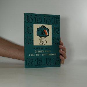 náhled knihy - Osmnáctá chasa v boji proti Deutschböhmen (2 sešity v deskách)