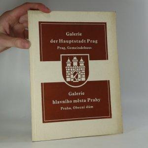 náhled knihy - Galerie hlavního města Prahy. Seznam vystavovaných obrazů a soch.