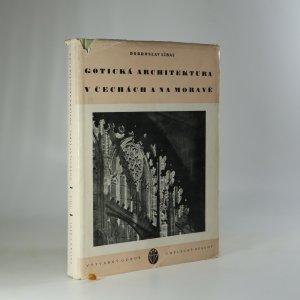 náhled knihy - Gotická architektura v Čechách a na Moravě