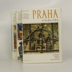 náhled knihy - Praha středověká. Praha národního probuzení. Praha našeho věku. (3 svazky).