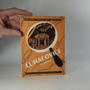 náhled knihy - Luhačovice a okolí. Oblastní turistický průvodce