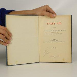 antikvární kniha Český lid. (Svazek XVI)., 1907