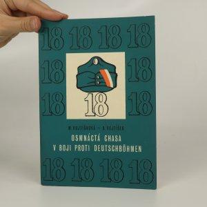 náhled knihy - Osmnáctá chasa v boji proti Deutschböhmen (2 sešity v obálce)