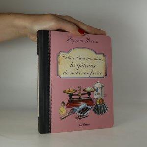 náhled knihy - Cahier d'une cuisinière, les gâteaux de notre enfance