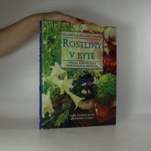 náhled knihy - Rostliny v bytě. Základní pomocník při výběru a péči o pokojové rostliny