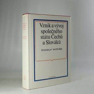 náhled knihy - Vznik a vývoj společného státu Čechů a Slováků