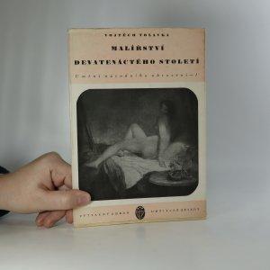 náhled knihy - Malířství devatenáctého století. Umění národního obrození. I. díl. (1 svazek)