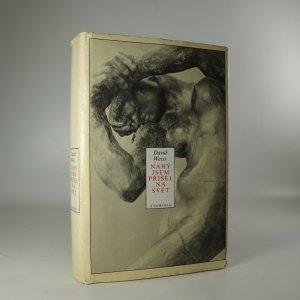 náhled knihy - Nahý jsem přišel na svět. Román o Augustu Rodinovi (žluté flíčky na ořízce)