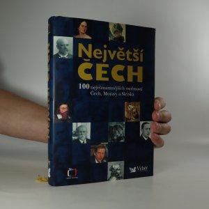 náhled knihy - Největší Čech. 100 nejvýznamnějších osobností Čech, Moravy a Slezska