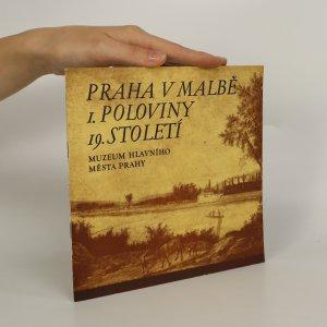 náhled knihy - Praha v malbě 1. poloviny 19. století