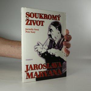 náhled knihy - Soukromý život Jaroslava Marvana