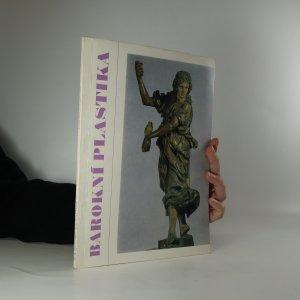 náhled knihy - Barokní plastika ve sbírkách Muzea hlavního města Prahy