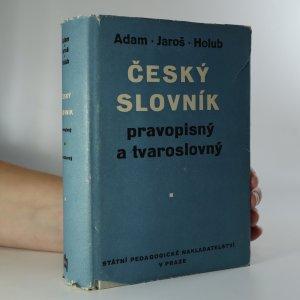náhled knihy - Český slovník pravopisný a tvaroslovný