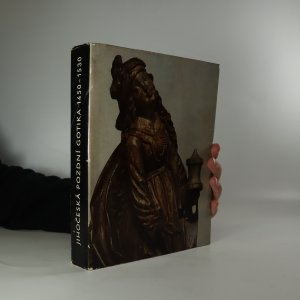 náhled knihy - Jihočeská pozdní gotika 1450-1530