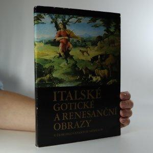 náhled knihy - Italské gotické a renesanční obrazy v československých sbírkách