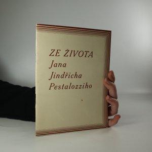 náhled knihy - Ze života Jana Jindřicha Pestalozziho