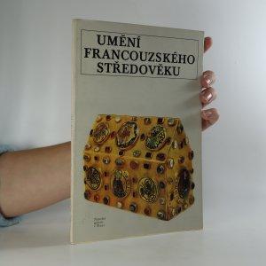 náhled knihy - Umění francouzského středověku