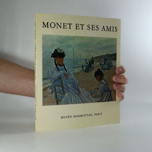 náhled knihy - Monet et ses amis