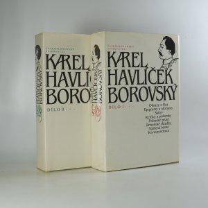 náhled knihy - Dílo Karla Havlíčka Borovského. I.-II.díl. (2 svazky, komplet)