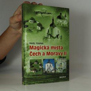 náhled knihy - Magická místa Čech a Moravy II. Putování po stopách čertů, ďáblů jakož i pekelníků