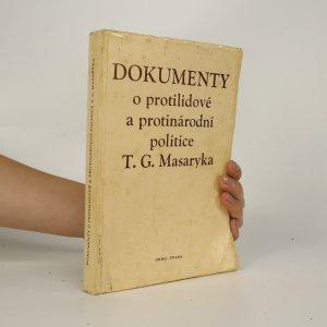 náhled knihy - Dokumenty o protilidové a protinárodní politice T. G. Masaryka