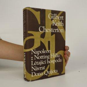 náhled knihy - Napoleon z Notting Hillu. Létající hospoda. Návrat Dona Quijota (3 knihy v jednom svazku)